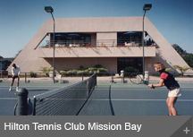 Hilton Tennis Club Mission Bay